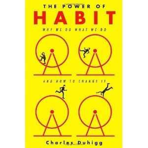 The Power of Habit by Charle Duhigg
